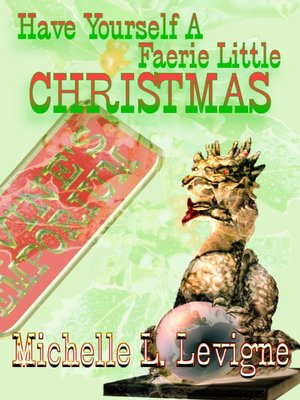 cover image of Have Yourself a Faerie Little Christmas
